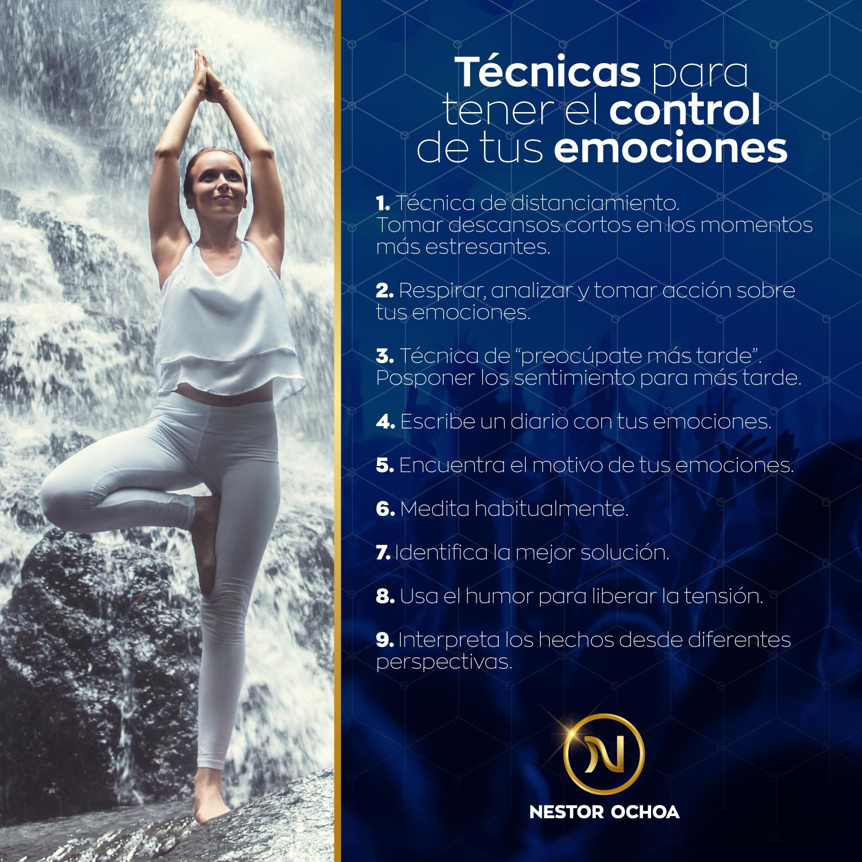 Tecncas para tener el control de tus emociones - inteligencia emocional - Nestor Ochoa - Programación Neurolinguistica - Técnicas del PNL